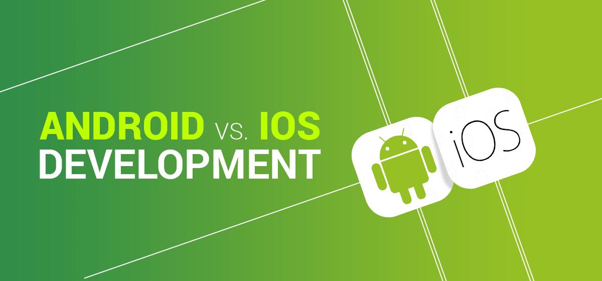 Ios android development