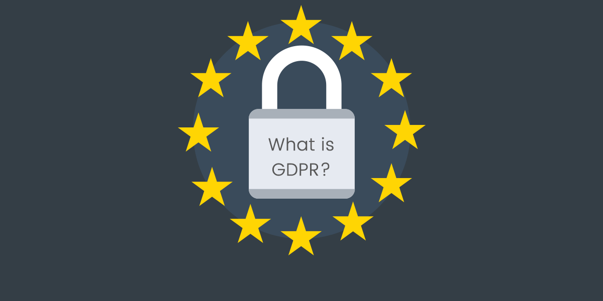 Why GDPR Matters and GDPR History