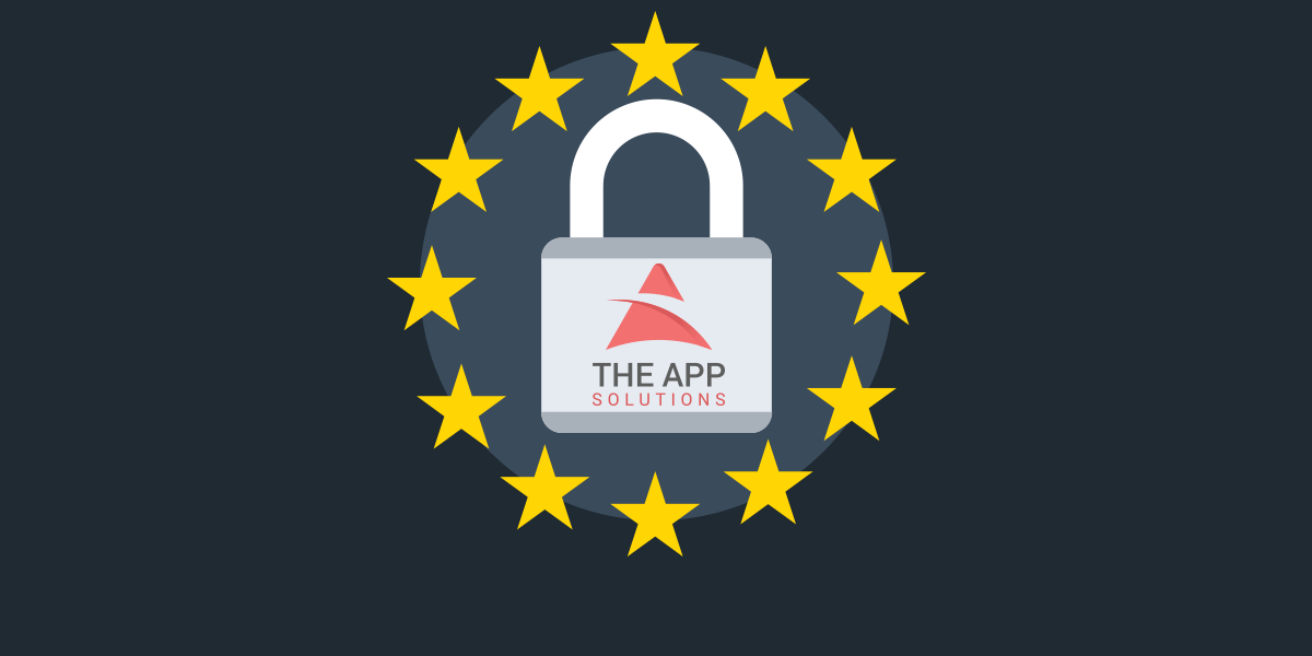 Tackling GDPR Compliance with The App Solutions